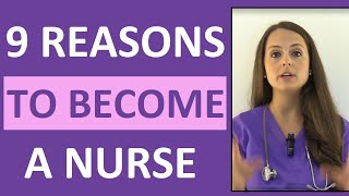 9 Reasons to Become a Nurse