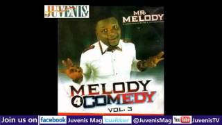 MELODY 4 COMEDY (Vol.3) Part 3