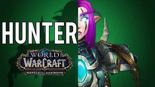Why I'm Excited About Hunters in BFA - WoW BFA: Alpha/Legion 7.3.5