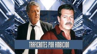 Traficantes por Ambicion (2002) | Pongalo Movies
