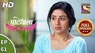 Patiala Babes - Ep 61 - Full Episode - 19th February, 2019