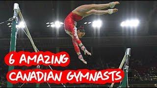 Gymnastics - 6 Amazing Canadian Gymnasts