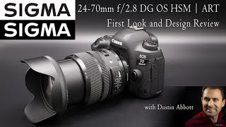Sigma 24-70mm f/2.8 OS ART   Hands On First Look   4K