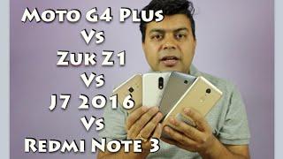 Hindi | Moto G4 Plus VS J7 2016 VS Zuk Z1 VS Redmi Note 3 Comparison | Gadgets To Use