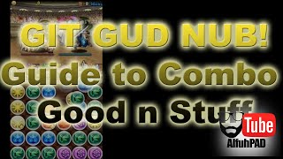 [Puzzle and Dragons] Git Gud Nub! Episode 1