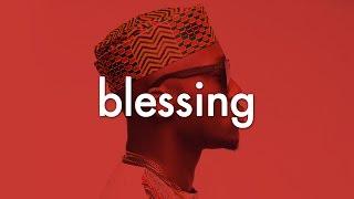 Afrobeat Instrumental - Blessing