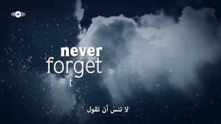 Mesut Kurtis feat. Maher Zain - Never Forget |  لاتنسَ - مترجمة