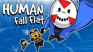 Human Fall Flat - EPIC GOOFING AROUND! (Funny Moments)