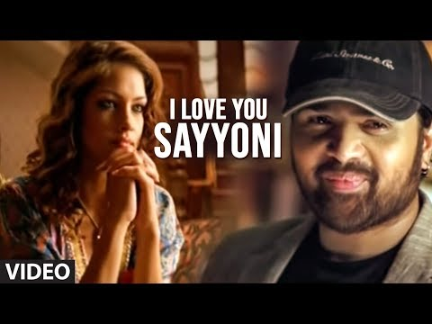 Xxx Mp4 I Love You Sayyoni Full Video Song Aap Kaa Surroor Himesh Reshammiya 3gp Sex