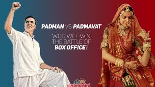 Padman vs Padmavat Who Will Win Battle Of Box office? | Akshay  | Deepika | Ranveer | Shahid  |