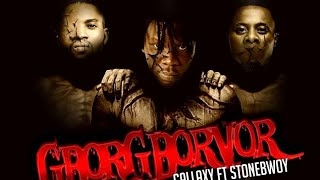 Gallaxy ft Stonebwoy -  Gborgborvor