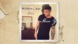 """Michael Ray - """"I"""