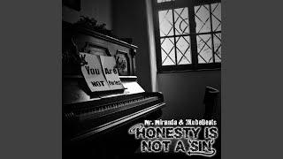 Bein Honest (feat. Huni)