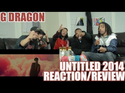 G-DRAGON - '무제(無題) (UNTITLED, 2014)' M/V REACTION/REVIEW