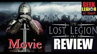THE LOST LEGION ( 2014 Tom McKay  ) Roman Historical Movie Review