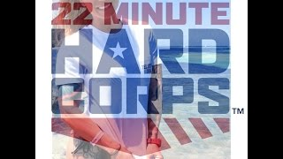 22 Minute Hard Corps SPECIAL OPS CORE Day 9 WOW!!
