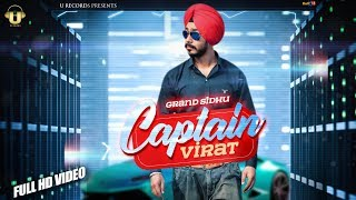 Captain Virat - Official Video | Grand Sidhu | Latest Song 2019 | U Records