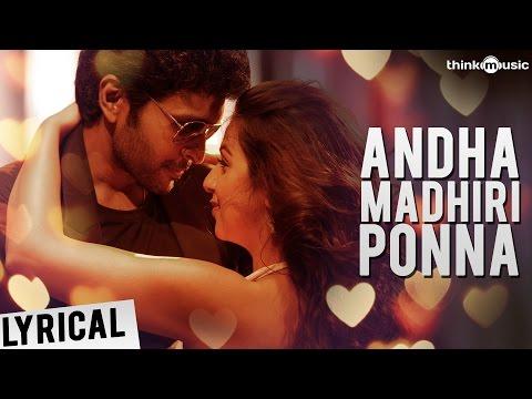 Neruppuda   Andha Madhiri Ponna Song with Lyrics   Vikram Prabhu, Nikki Galrani   Sean Roldan