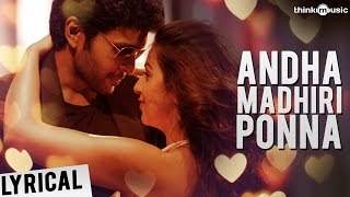 Neruppuda | Andha Madhiri Ponna Song with Lyrics | Vikram Prabhu, Nikki Galrani | Sean Roldan