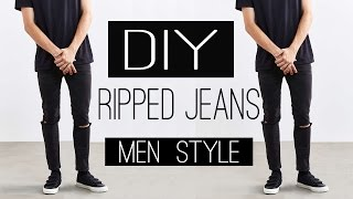 DIY Ripped Jeans   Men's Fashion Street Style   DIY   Jeans Rotos 2017