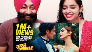 Reacting to Teefa In Trouble OFFICIAL TRAILER | Pakistani New Movie 2018