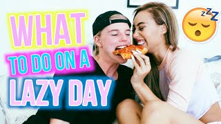 What To Do On A Lazy Day! | Mylifeaseva and Alex Hayes