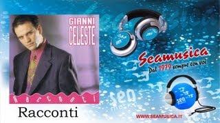 Gianni Celeste - 'E 'nu bbene esagerate