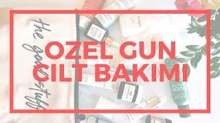 ÖZEL BIR GUN ICIN CILT BAKIM RUTINI | DOGUM GUNU ONCESI CILT BAKIMI | FUTURE GIRL