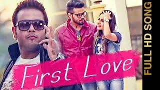 FIRST LOVE || DILJAAN Feat.SACHIN AHUJA || LYRICAL VIDEO || Punjabi Romantic Songs 2016