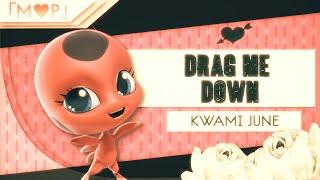 「M♥P」Drag Me Down // Kwami June