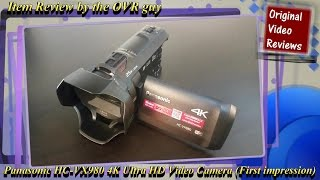 Item review - Panasonic HC-VX980 4K Ultra HD Video Camera (First impression)
