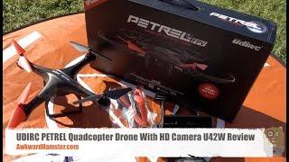 UDIRC PETREL Quadcopter Drone With HD Camera U42W Review