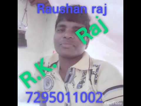 Raushan raj mp4 video