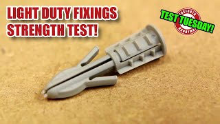 How strong are light duty drywall fixings? TEST TUESDAY! [146]