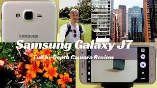 Samsung Galaxy J7 Full In-Depth Camera Review!