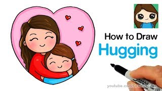How to Draw Hugging Mom Easy