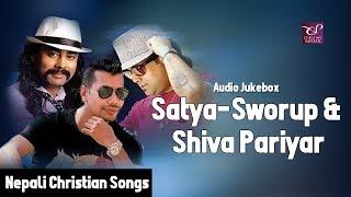 Satya-Sworup Acharya & Shiva Pariyar (Jukebox) || Nepali Christian Song Collection
