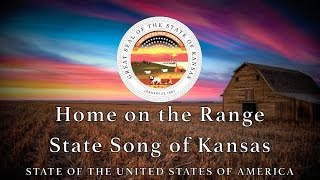 USA State Song: Kansas - Home on the Range