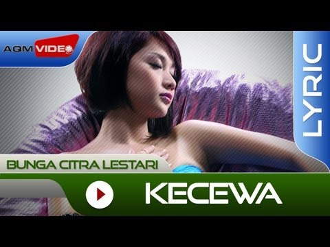Bunga Citra Lestari - Kecewa | Official Lyric Video