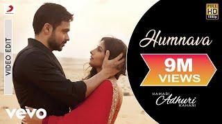Hamari Adhuri Kahani - Humnava | Song Video | Emraan | Vidya