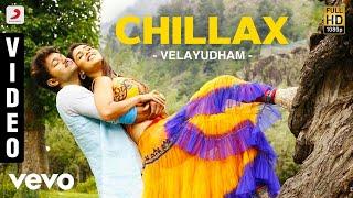 Velayudham - Chillax Video | Vijay, Hansika | Vijay Antony