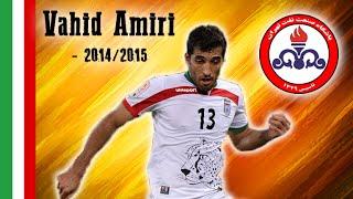 Vahid Amiri | Goals, Assists | Naft Tehran / Iran | 2014 - 2015