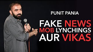 Fake News, Mob Lynchings Aur Vikas | Stand-up Comedy by Punit Pania