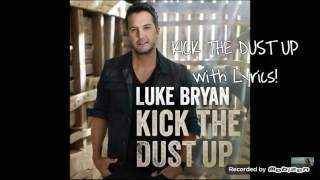 Luke bryan- kick the dust up lyrics