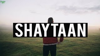 HOW SHAYTAAN SCARES US