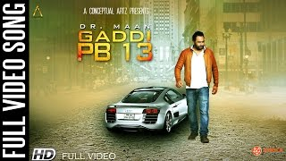 Gaddi PB13 Full Song || Dr. Maan Feat. Desi Crew || New Punjabi Song 2015