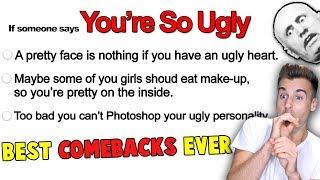 Best Comebacks Ever! (Hilarious)
