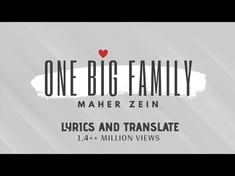 Maher Zain - One Big Family ( with LYRICS and TRANSLATE ) mp3