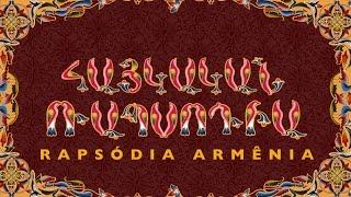 Rapsódia Armênia ( Armenian Rhapsody) - FULL MOVIE
