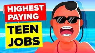 10 Surprisingly High Paying Teenage Jobs In 2019